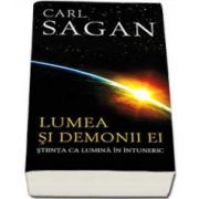 Carl Sagan, Lumea si demonii ei - stiinta ca lumina in intuneric
