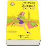 Anna Maxted, Alergand pe tocuri
