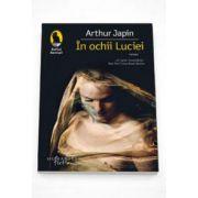 Arthur Japin, In ochii Luciei