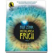 Rui Zink, Instalarea fricii