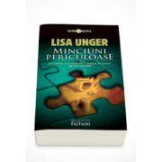 Lisa Unger, Minciuni periculoase