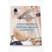 Antonio Lobo Antunes, Ordinea naturala a lucrurilor