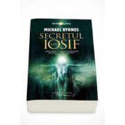 Michael Byrnes, Secretul lui Iosif