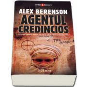 Agentul credincios - Alex Berenson
