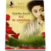 Ani de asteptare - Fumiko Enchi