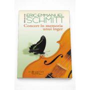 Concert in memoria unui inger - Eric Emmanuel Schmitt