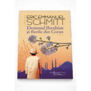 Domnul Ibrahim si florile din Coran - Eric Emmanuel Schmitt