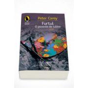 Furtul. O poveste de iubire - Peter Carey