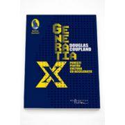 Generatia X - Douglas Coupland