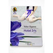Hotel Iris (Colectia: Raftul Denisei)