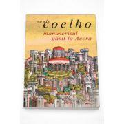 Manuscrisul gasit la Accra (Paulo Coelho)
