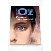 Pantera din subterana - Amos Oz