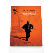 Puscariasul - Kurt Vonnegut