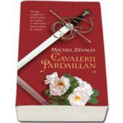 Michel Zevaco, Cavalerii Pardaillan - Volumul II