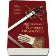Michel Zevaco, Epopeea Dragostei. Cavalerii Pardaillan - Volumul III