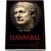Hannibal - Nic Fields. Editie cartonata