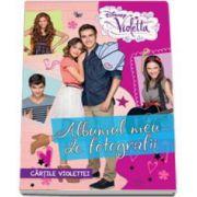 Violetta. Albumul meu de fotografii - Cartile Violettei. Editie cu coperti cartonate