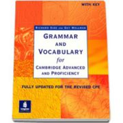 Grammar and Vocabulary for Cambridge Advanced and Proficiency. Workbook with Key (Fully updated for the revised CPE)
