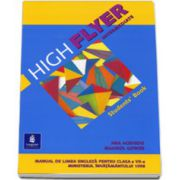 High Flyer Intermediate. Manual pentru clasa a VII-a (L1) - Ana Acevedo si Marisol Gower