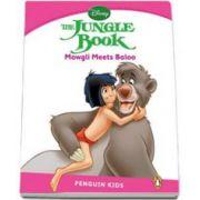 The Jungle Book. Mowgli meets Baloo. Penguin Kids, level 2