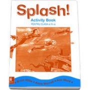 Caiet de limba engleza Splash!, pentru clasa a IV-a