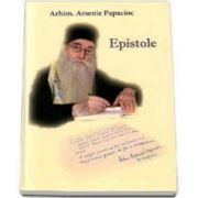 Epistole - Arhimandrit Arsenie Papacioc