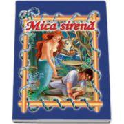 Mica sirena. Carte ilustrata, format 16, 5x23, 5 cm