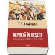 Revolta in desert (Traducere si prefata de Mircea Eliade)