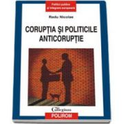 Radu Nicolae, Coruptia si politicile anticoruptie