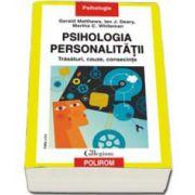 Psihologia personalitatii. Trasaturi, cauze, consecinte - Editia a II-a
