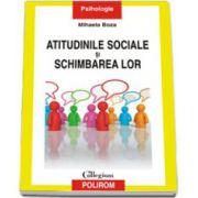 Atitudinile sociale si schimbarea lor