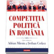 Competitia politica in Romania