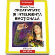 Creativitate si inteligenta emotionala (editia a II-a)