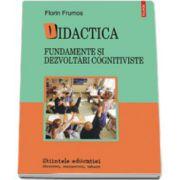 Didactica. Fundamente si dezvoltari cognitiviste