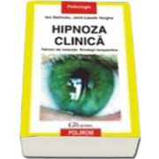 Hipnoza clinica. Tehnici de inductie. Strategii terapeutice