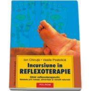 Incursiune in reflexoterapie. (Editia a II-a)