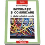 Informatie si comunicare. In cautarea logicii sociale