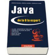 Java de la 0 la expert - Editia a II-a revazuta si adaugita