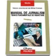 Manual de jurnalism (vol. I)