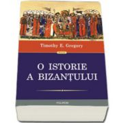 O istorie a Bizantului (Colectia Historia)