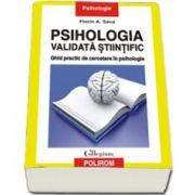 Psihologia validata stiintific. Ghid practic de cercetare in psihologie