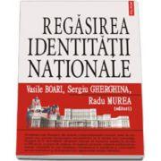 Regasirea identitatii nationale