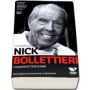 Nick Bollettieri Autobiografia - Changing the Game