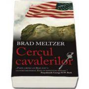 Brad Meltzer, Cercul cavalerilor