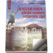 Mihai Eminescu, Basarabia - pamant romanesc samavolnic rapit