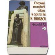 Corpusul receptarii critice a operei lui Mihai Eminescu. Volumele 24-25, perioada septembrie 1919