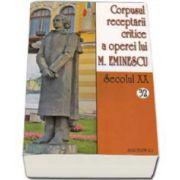 Corpusul receptarii critice a operei lui Mihai Eminescu. Volumele 32-33