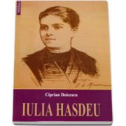 IULIA HASDEU. Cu talmaciri din poeziile sale