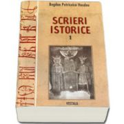 Scrieri istorice. Vol 1-2