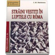 Straini vestiti in luptele cu Roma. Portrete istorice